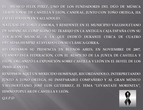 Q.E.P.D. D. Félix Pérez, fundador Dúo Candeal, música tradicional de Castilla y León
