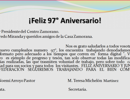 Salutación al C. Zamorano en su 97° Aniversario!