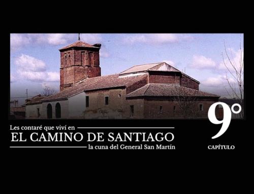 """Serie """"Les contaré que viví en el Camino de Santiago"""" T1 C9"""