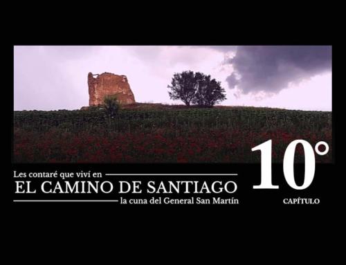 """Serie """"Les contaré que viví en el Camino de Santiago"""" T1 C10"""