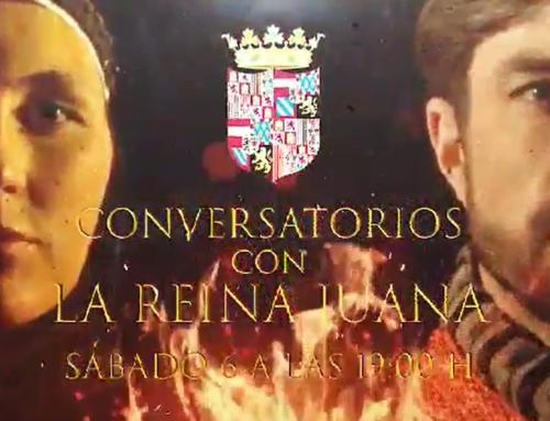TV8 Valladolid: Conversatorios con la Reina Juana