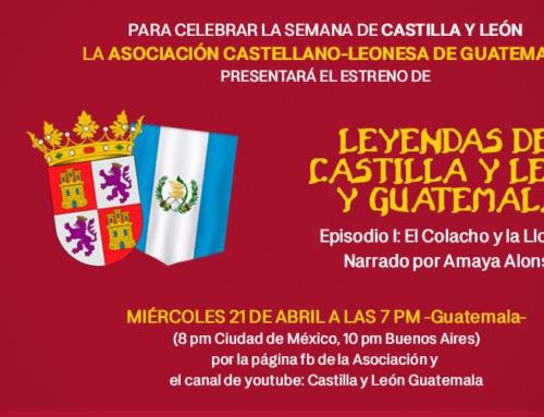 Foro Latinoamericano de CyL: Semana de Castilla y León. 21/04 Guatemala