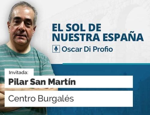 El Sol de Nuestra España – con Pilar San Martín