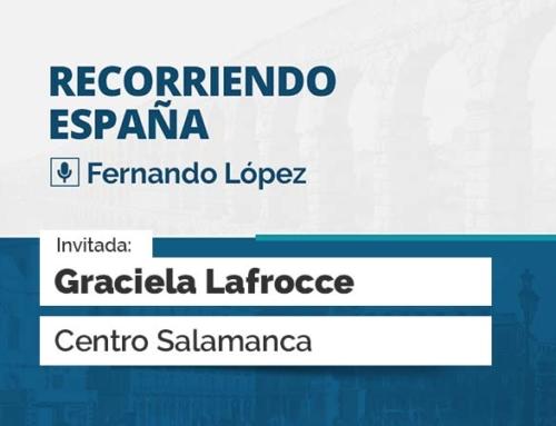 Recorriendo España – Graciela Lafrocce