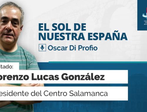 El Sol de Nuestra España – con Lorenzo Lucas González