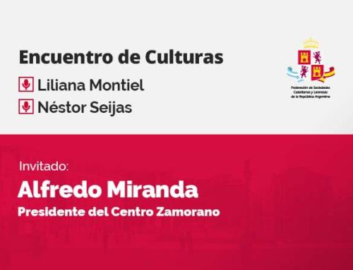 Encuentro de Culturas – con Alfredo Miranda