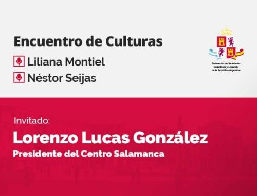 Encuentro de Culturas – con Lorenzo Lucas González