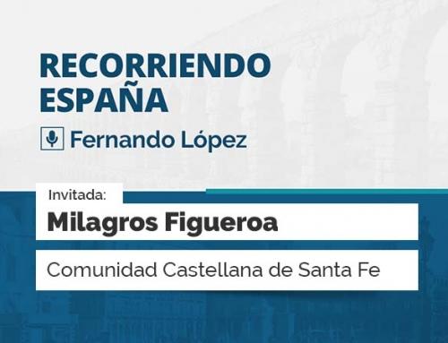 Recorriendo España – con Milagros Figueroa