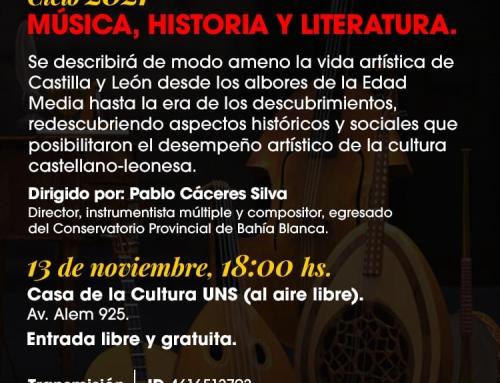 13 de Nov 2021: «Música, historia y literatura»