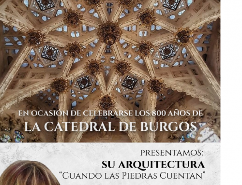 29 de octubre 2021: Catedral de Burgos, su arquitectura «Cuando las piedras cuentan»